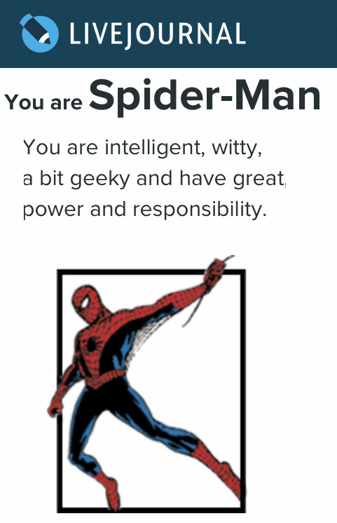 You are Spider-man!